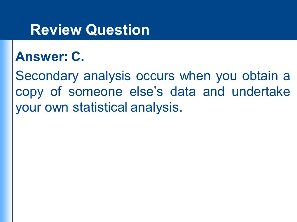 Review Question Answer: C.