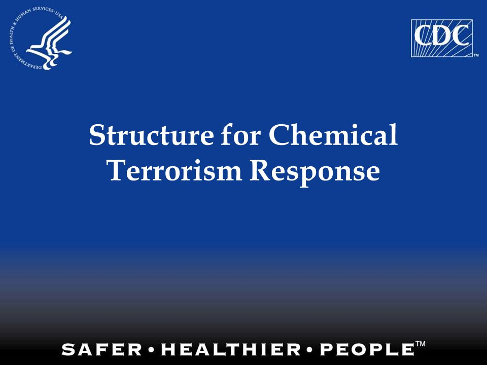 Structure for Chemical Terrorism Response