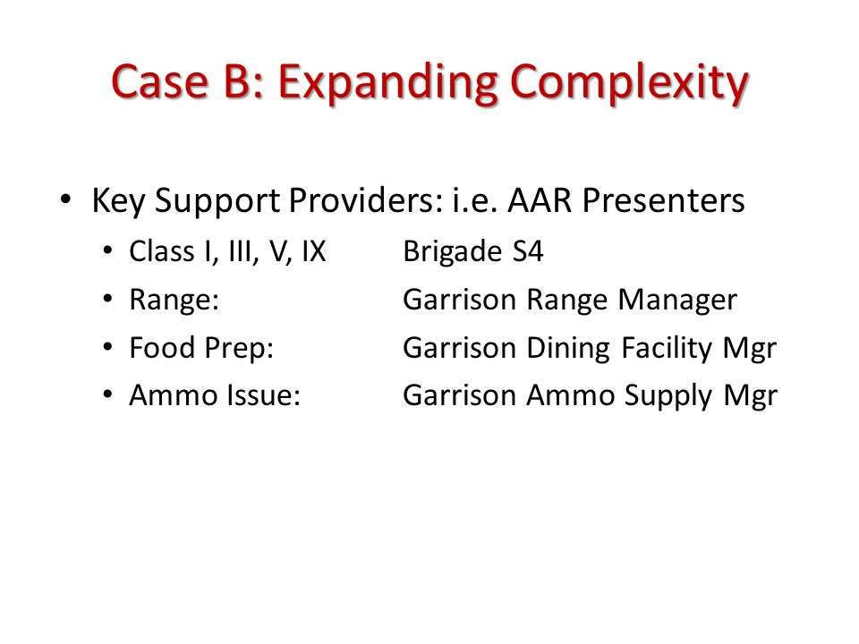 Case B: Expanding Complexity