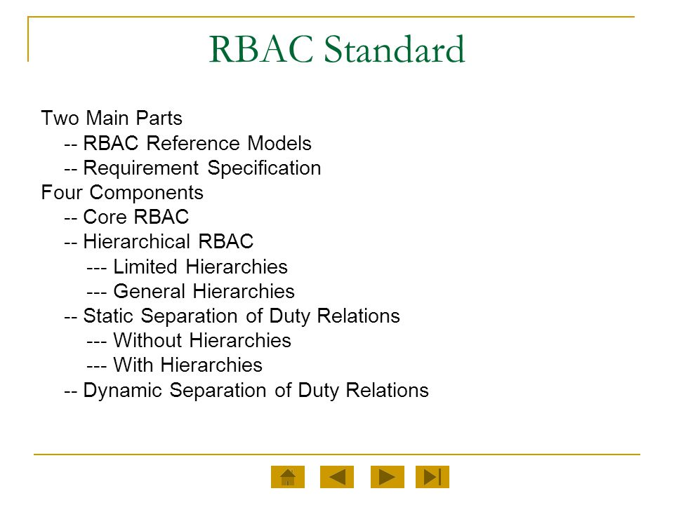 RBAC Standard Two Main Parts -- RBAC Reference Models