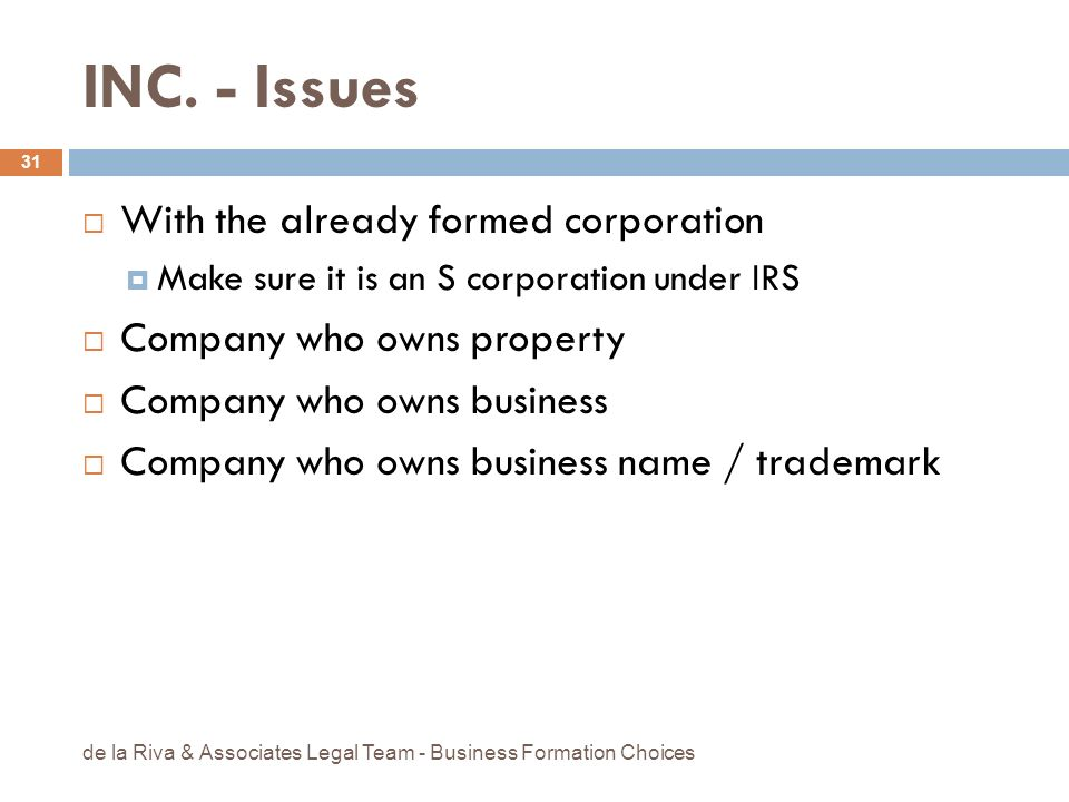 INC. - Issues With the already formed corporation