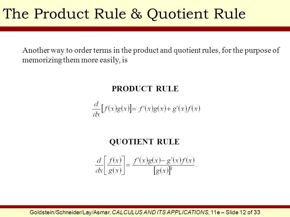 The Product Rule & Quotient Rule