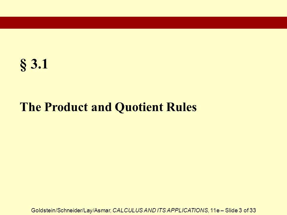 § 3.1 The Product and Quotient Rules
