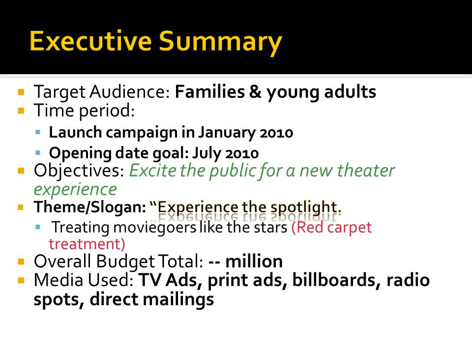Executive Summary Target Audience: Families & young adults