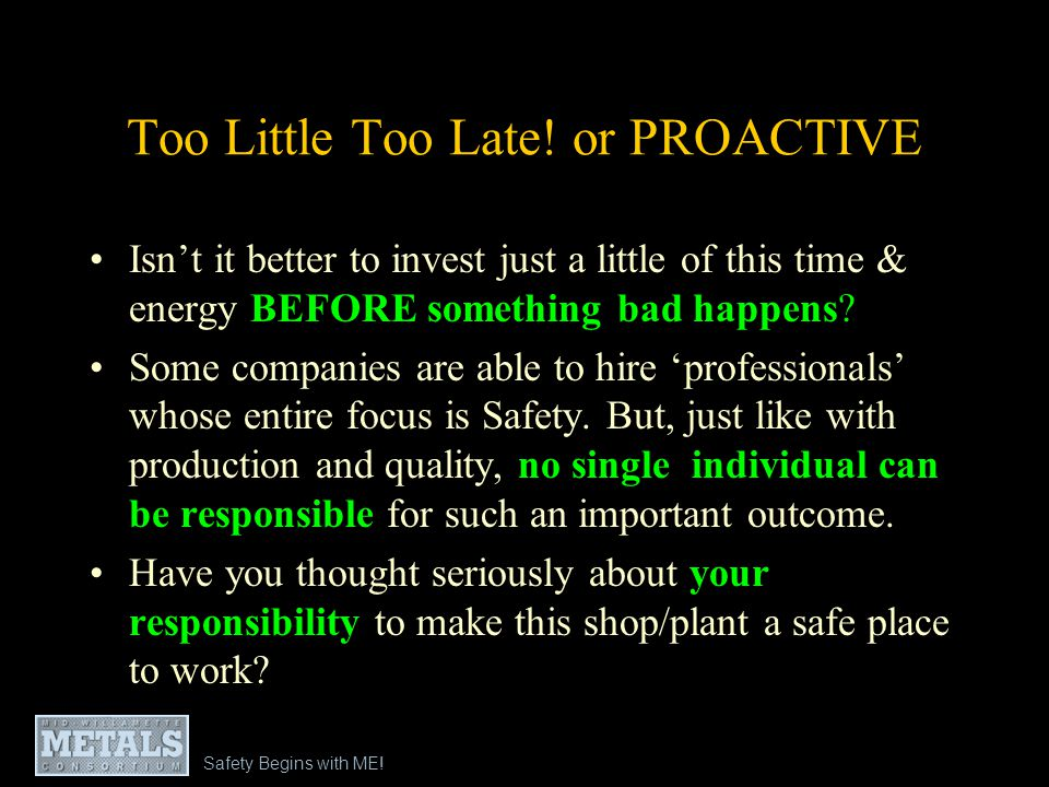 Too Little Too Late! or PROACTIVE