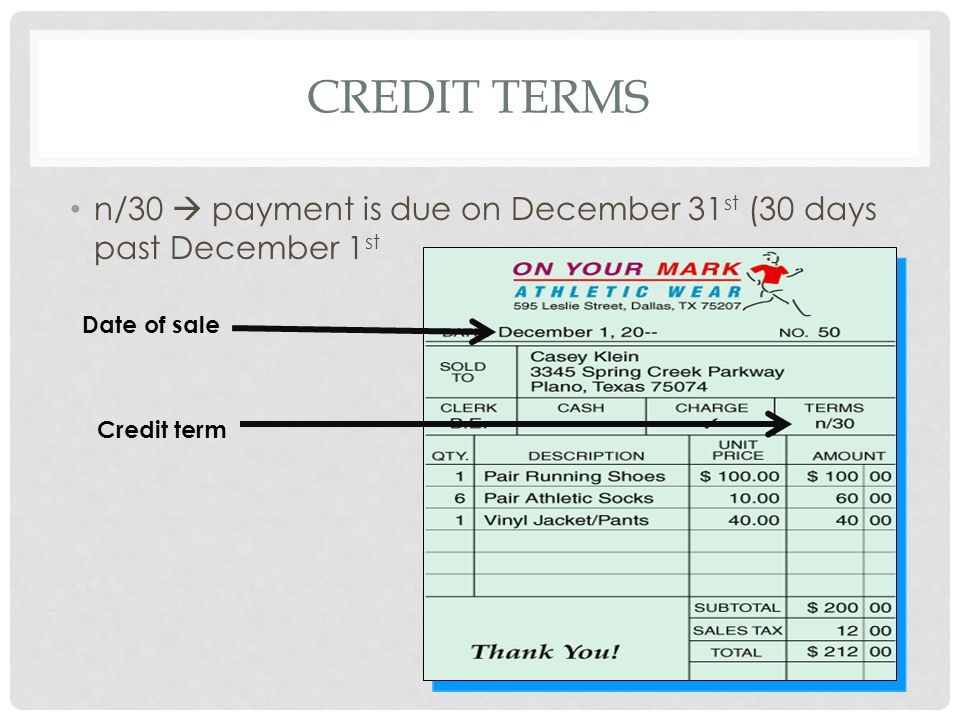 Credit terms n/30  payment is due on December 31st (30 days past December 1st.