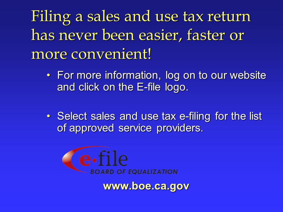 Filing a sales and use tax return has never been easier, faster or more convenient!