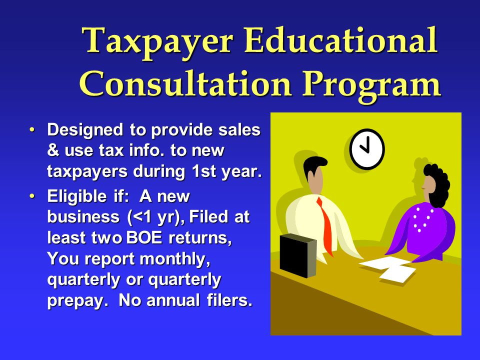 Taxpayer Educational Consultation Program