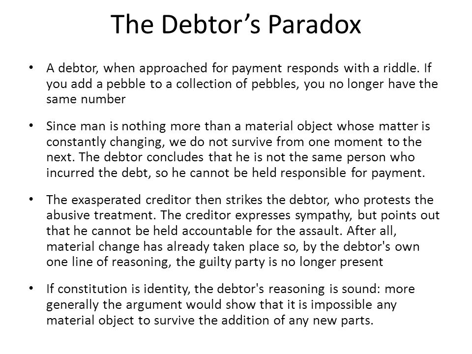 The Debtor's Paradox