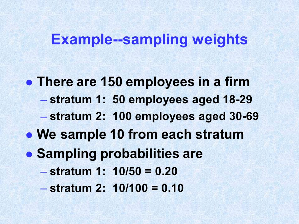 Example--sampling weights