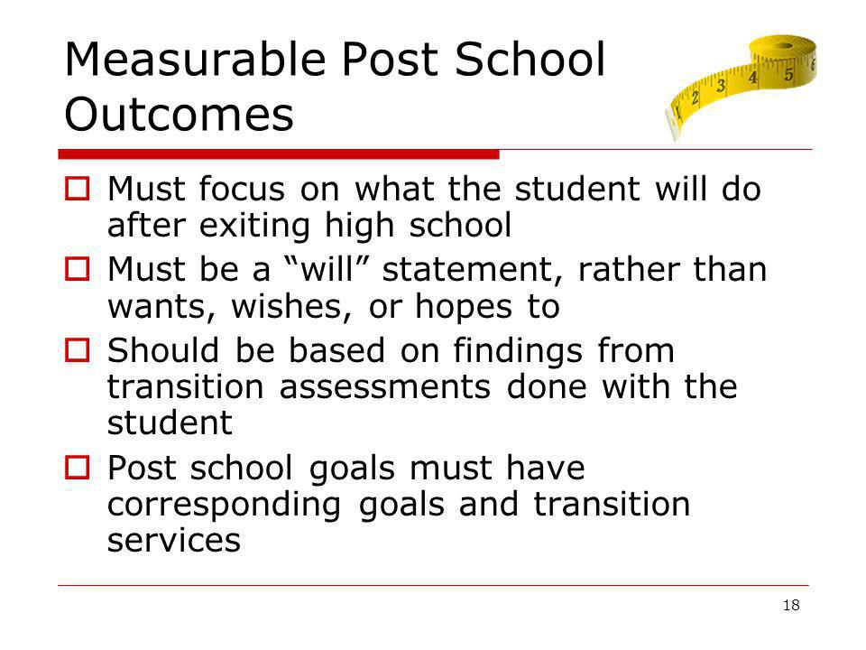 Measurable Post School Outcomes