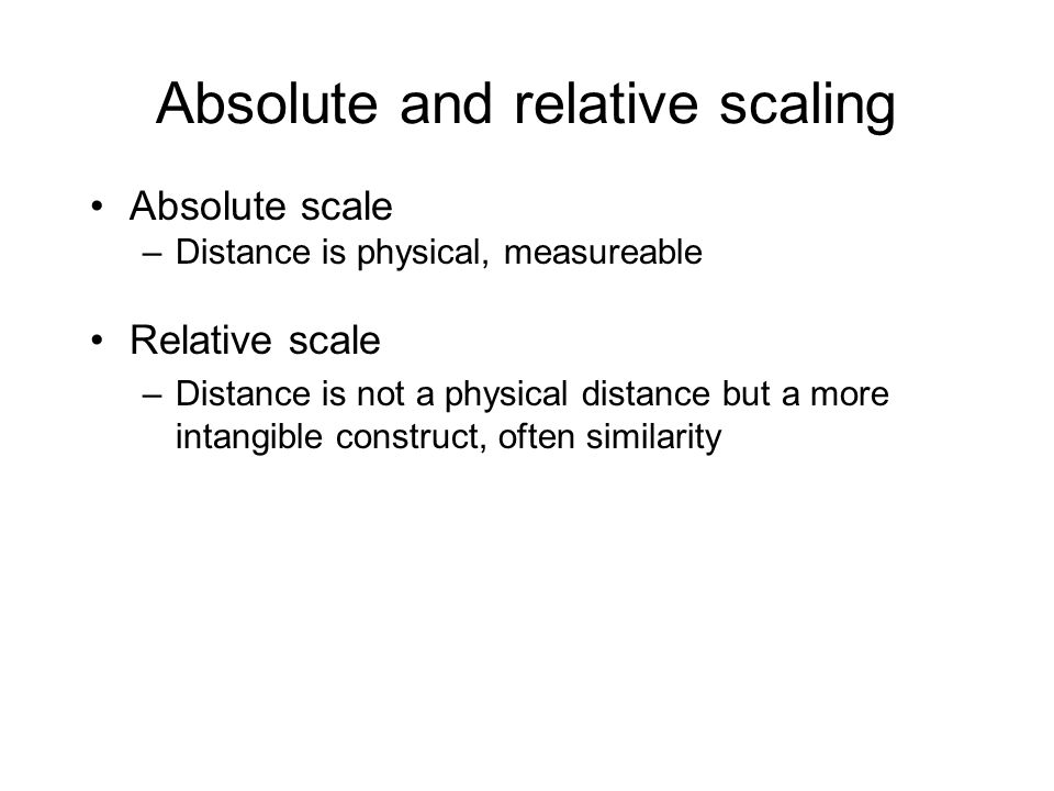 Absolute and relative scaling