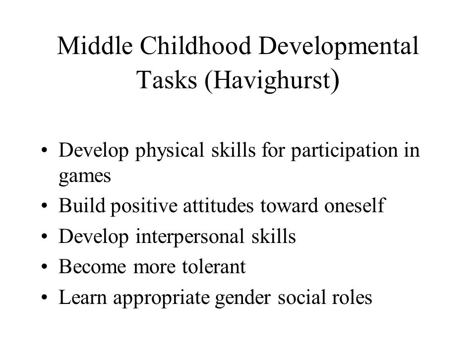 Middle Childhood Developmental Tasks (Havighurst)
