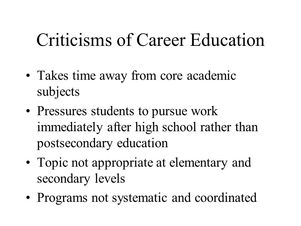 Criticisms of Career Education