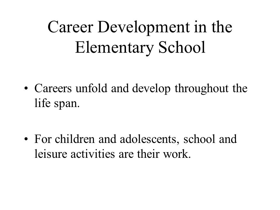 Career Development in the Elementary School