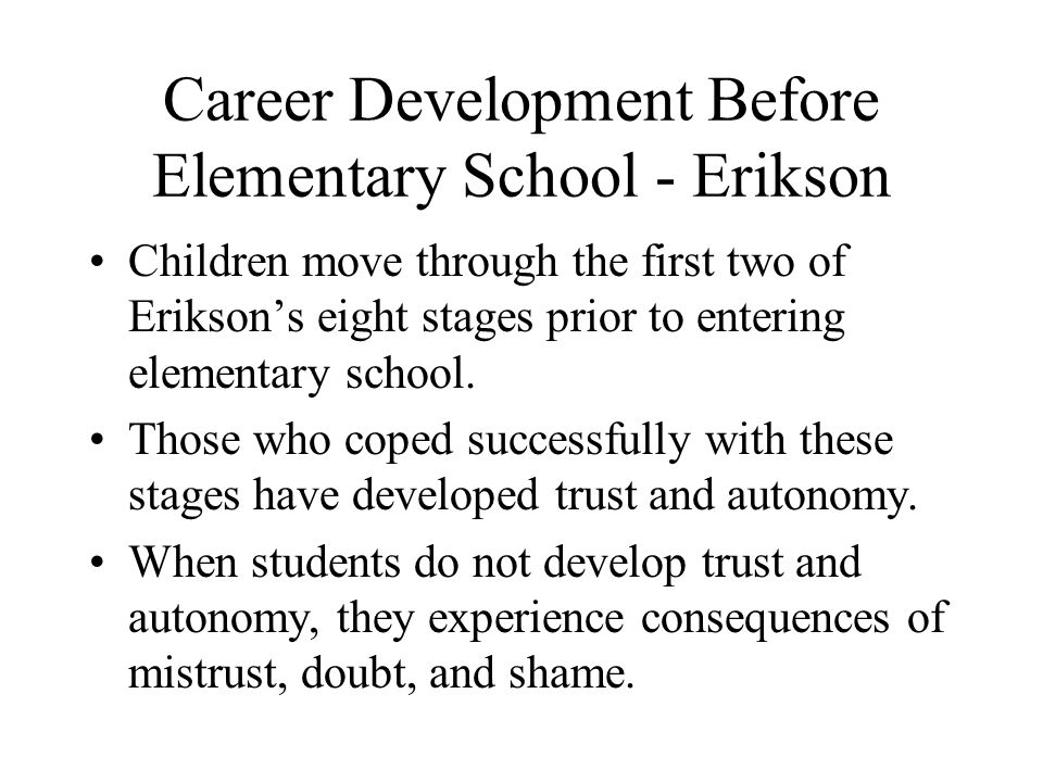 Career Development Before Elementary School - Erikson