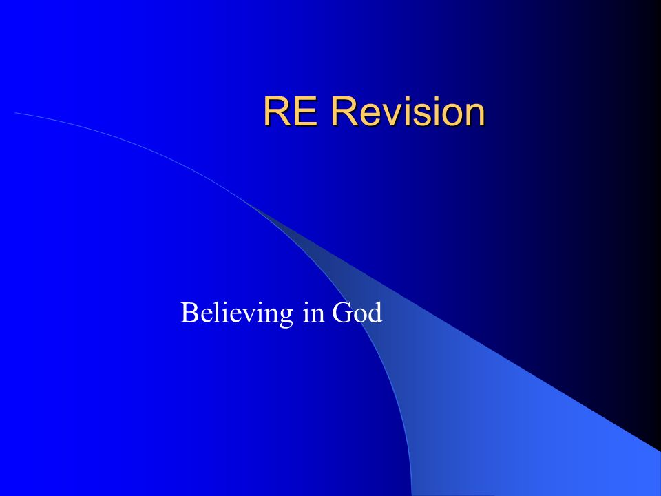 RE Revision Believing in God