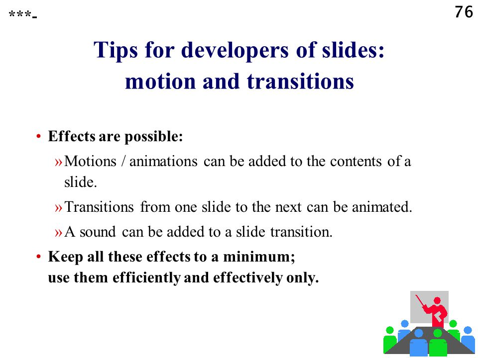 Tips for developers of slides: motion and transitions