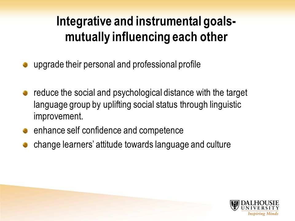 Integrative and instrumental goals- mutually influencing each other