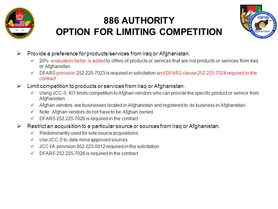 886 AUTHORITY OPTION FOR LIMITING COMPETITION