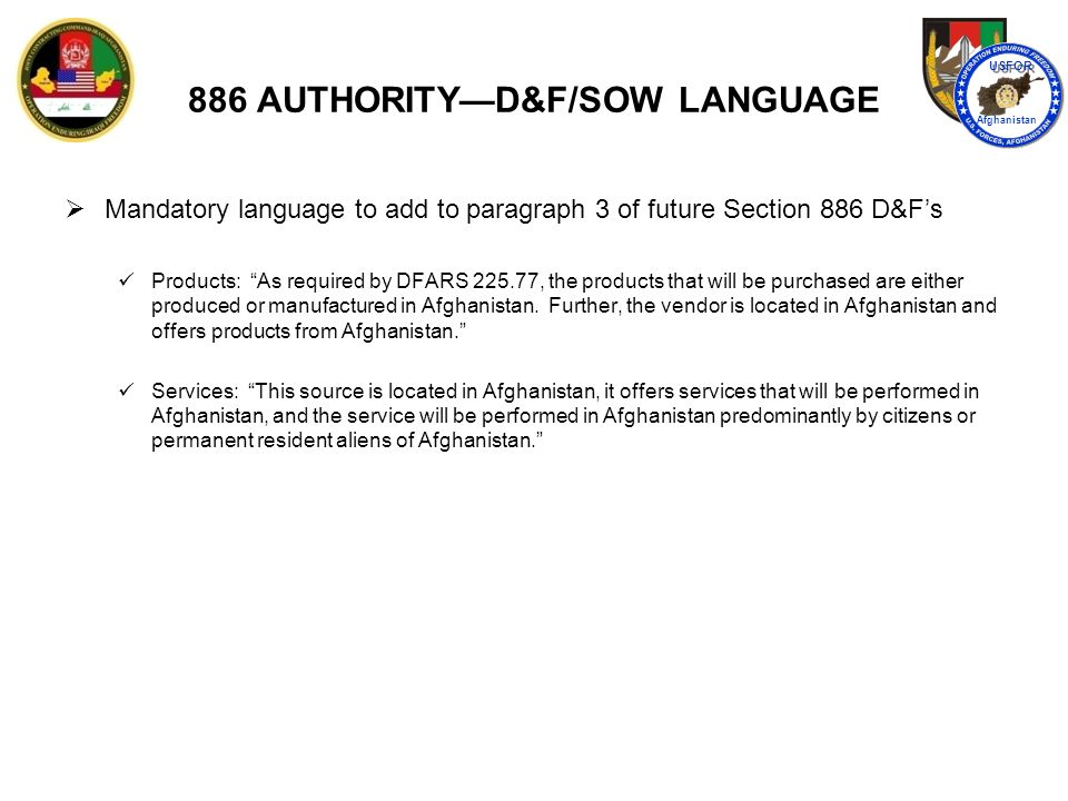 886 AUTHORITY—D&F/SOW LANGUAGE