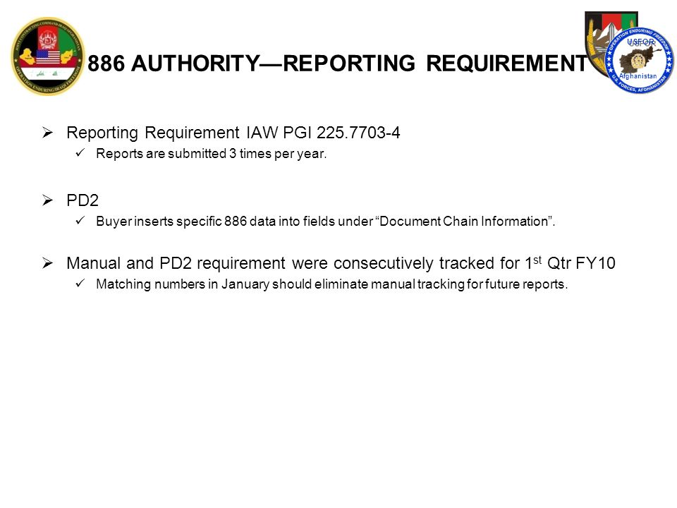 886 AUTHORITY—REPORTING REQUIREMENT