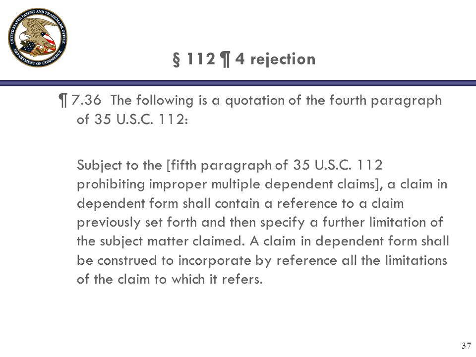 § 112 ¶ 4 rejection