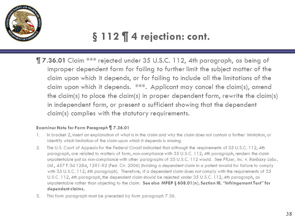 § 112 ¶ 4 rejection: cont.