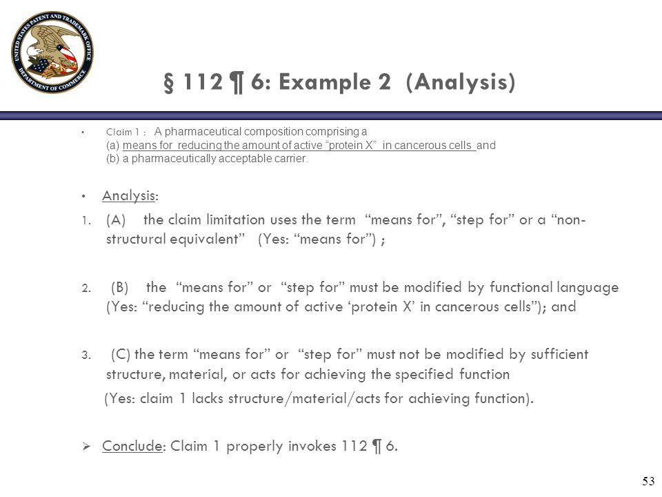 § 112 ¶ 6: Example 2 (Analysis)