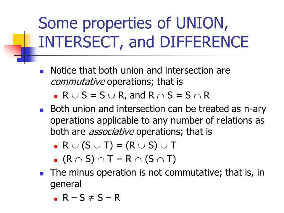 Some properties of UNION, INTERSECT, and DIFFERENCE