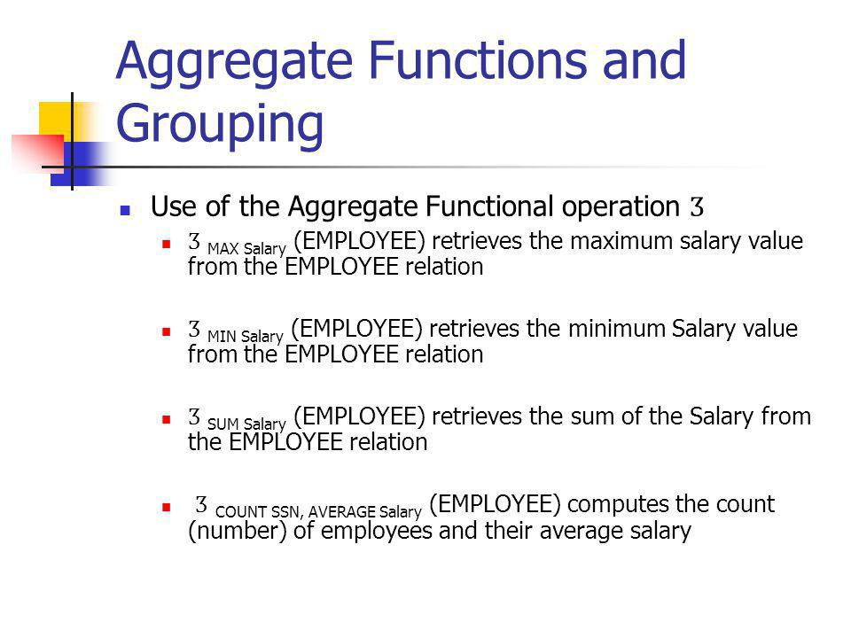 Aggregate Functions and Grouping