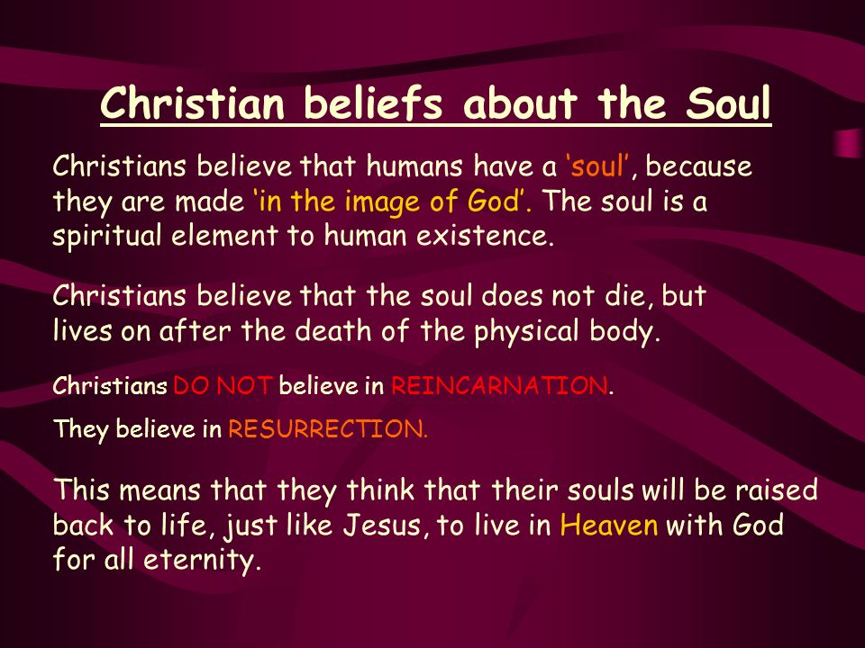 Christian beliefs about the Soul