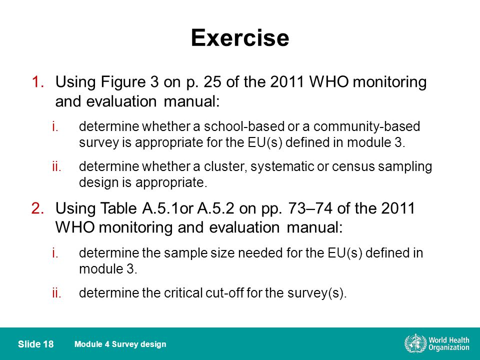 Exercise Using Figure 3 on p. 25 of the 2011 WHO monitoring and evaluation manual: