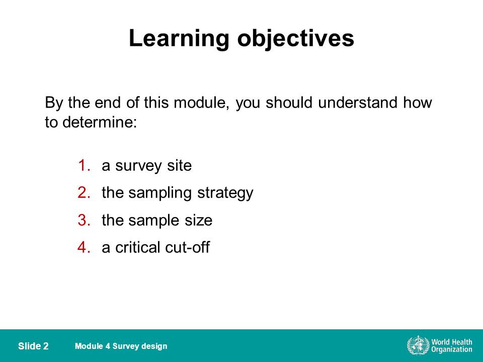 Learning objectives By the end of this module, you should understand how to determine: a survey site.