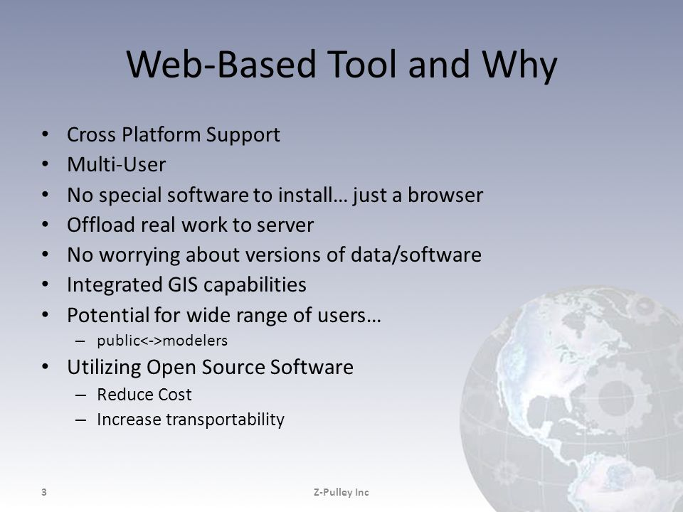 Web-Based Tool and Why Cross Platform Support Multi-User