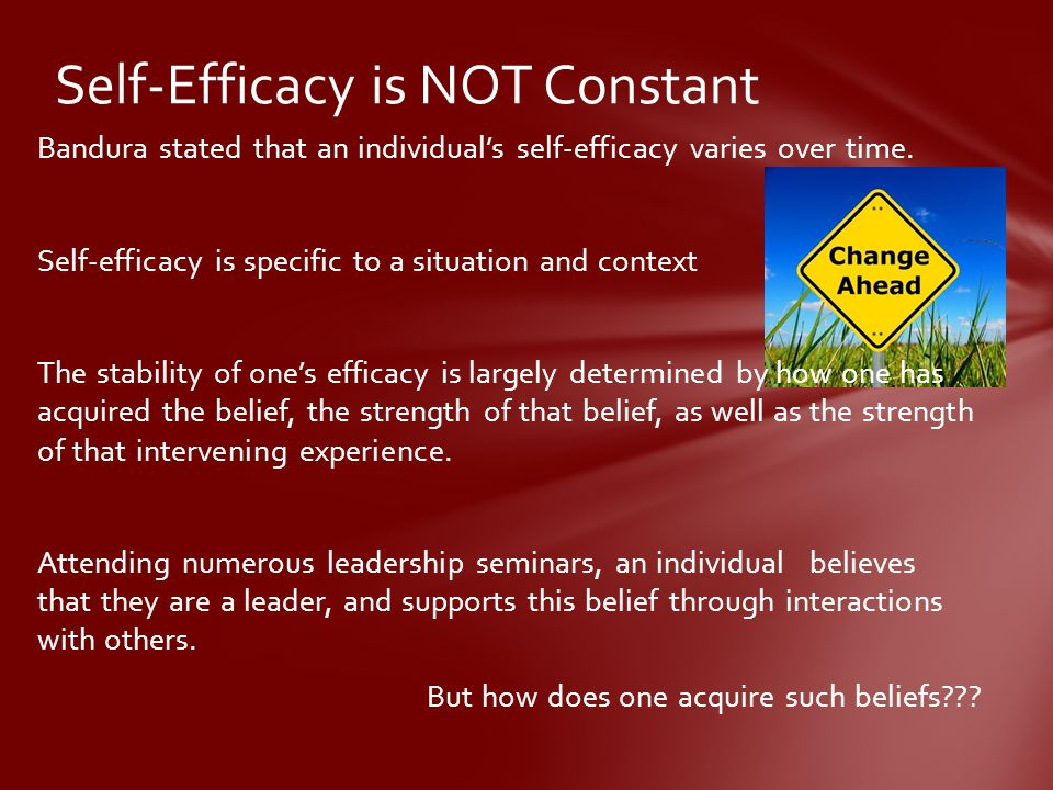 Self-Efficacy is NOT Constant