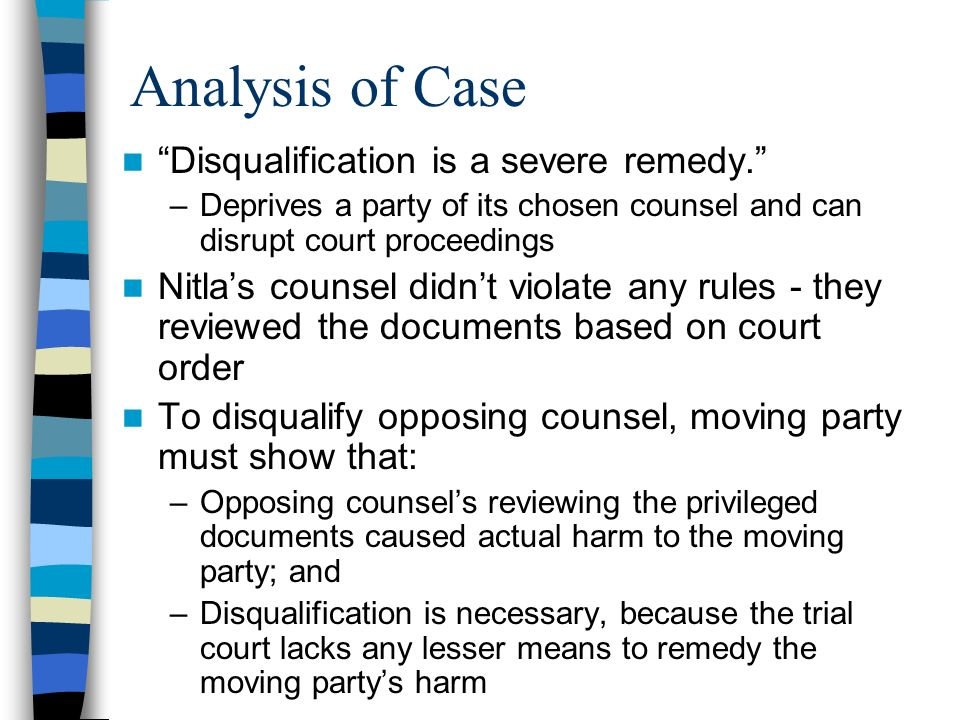 Analysis of Case Disqualification is a severe remedy.