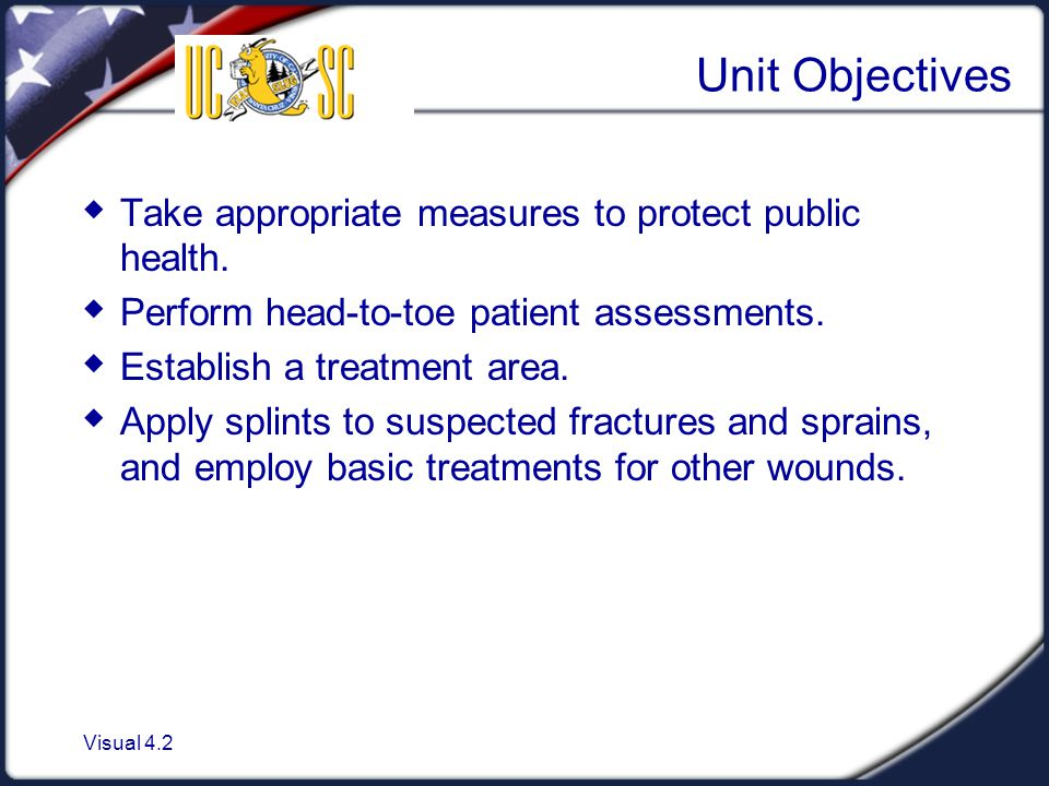 Unit Objectives Take appropriate measures to protect public health.