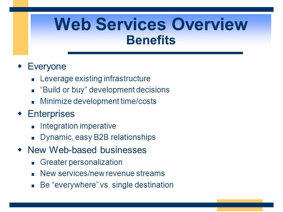 Web Services Overview Benefits