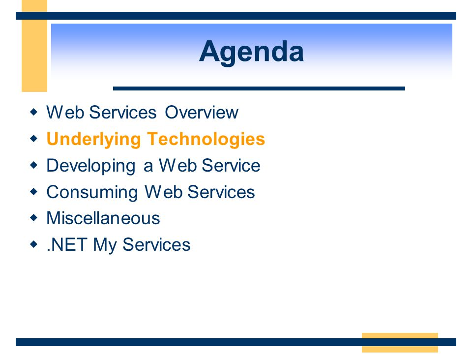 Agenda Web Services Overview Underlying Technologies