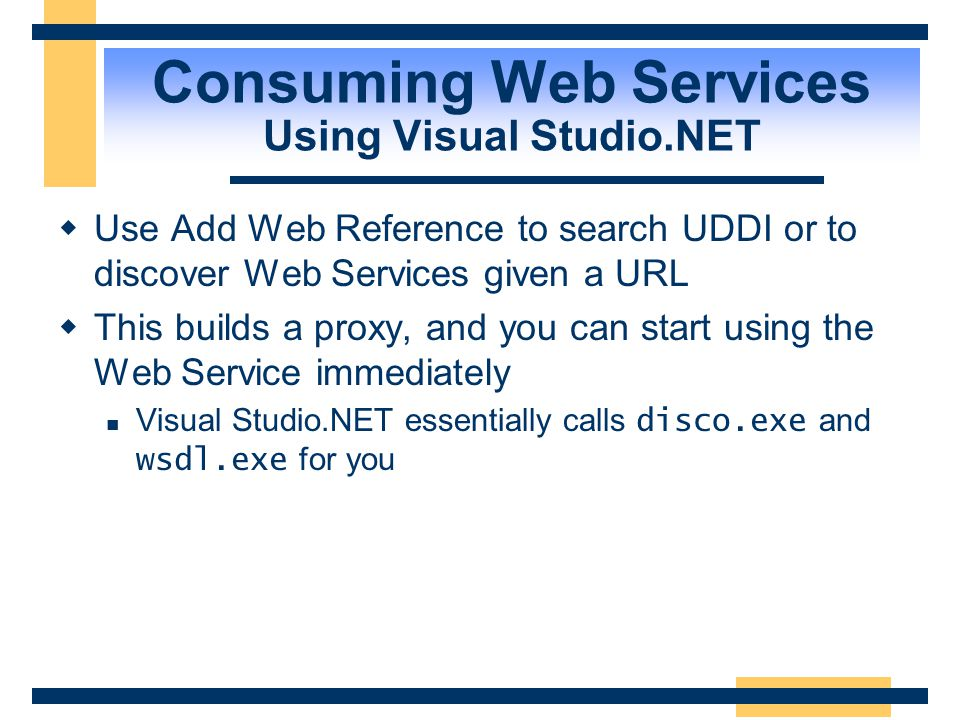 Consuming Web Services Using Visual Studio.NET