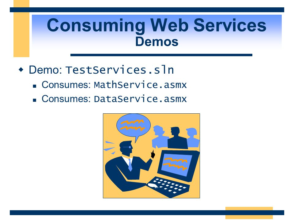 Consuming Web Services Demos