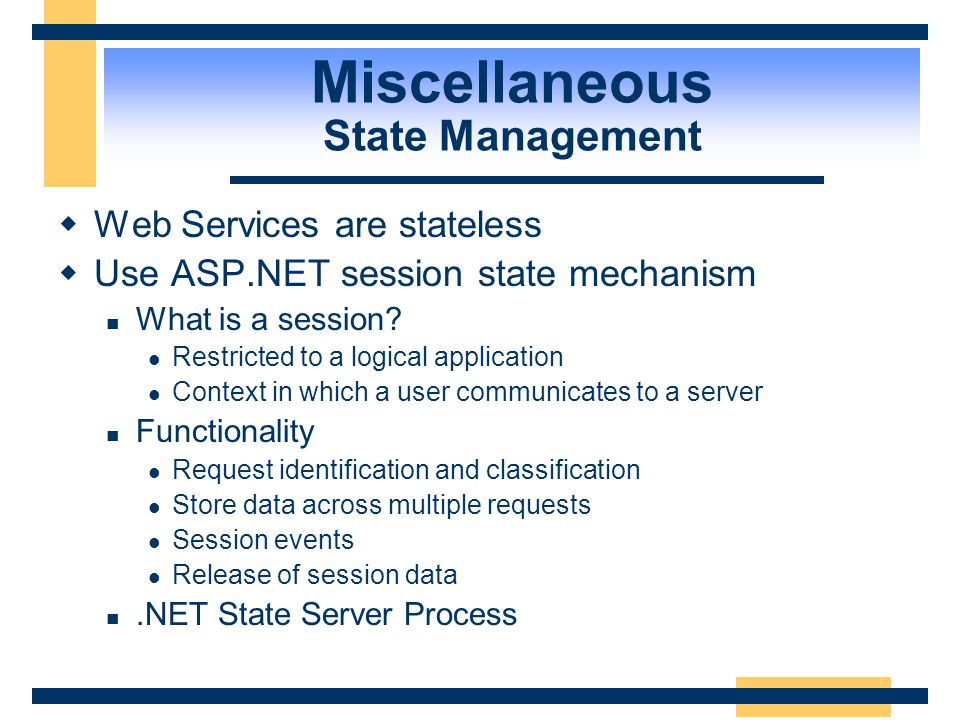 Miscellaneous State Management