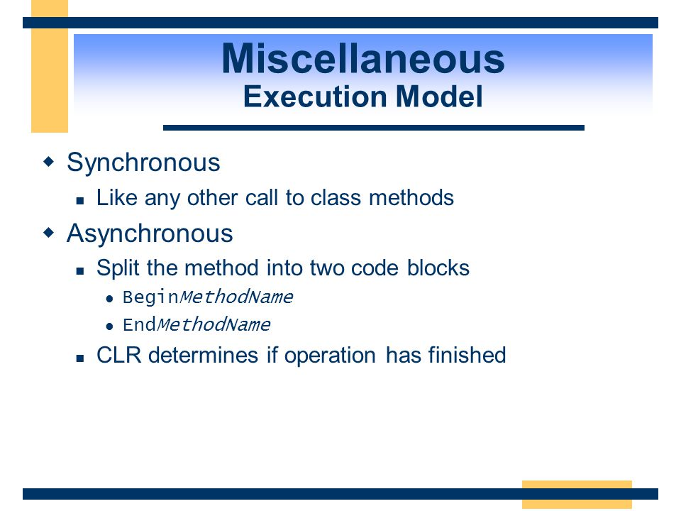 Miscellaneous Execution Model
