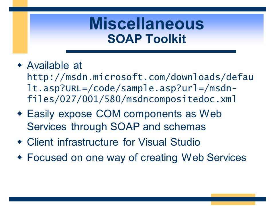 Miscellaneous SOAP Toolkit