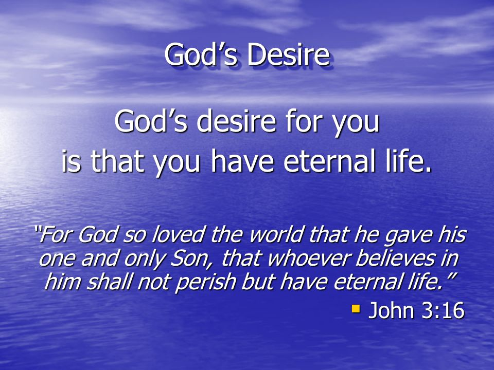 is that you have eternal life.