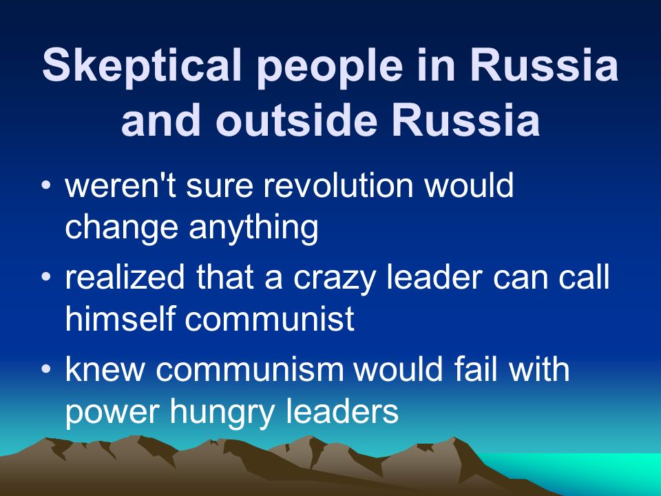 Skeptical people in Russia and outside Russia