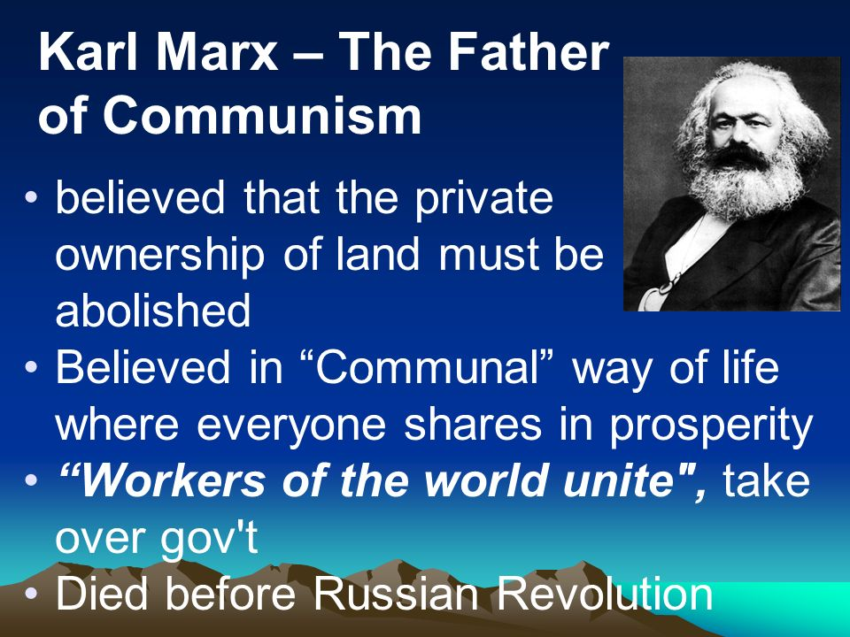 Karl Marx – The Father of Communism