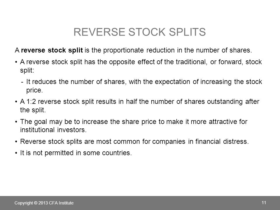 Reverse Stock Splits A reverse stock split is the proportionate reduction in the number of shares.