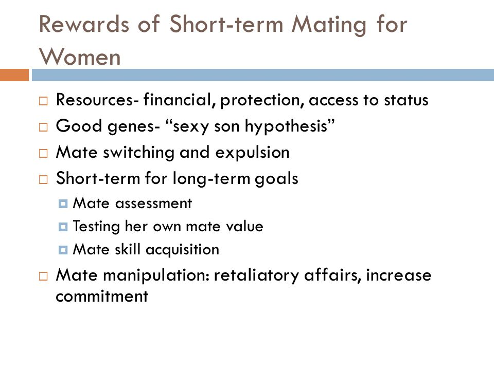 Rewards of Short-term Mating for Women